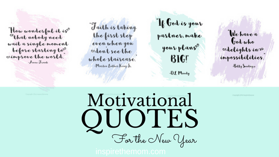 motivational quotes for the new year inspire the mom
