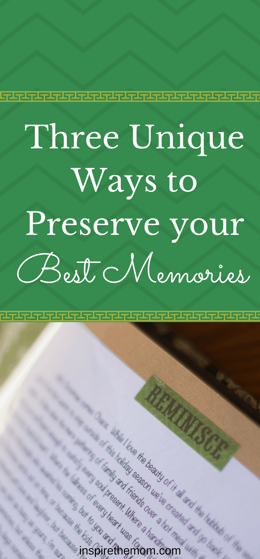 three-unique-ways-to-preserve-your
