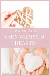 pin for how to make yarn wrapped hearts
