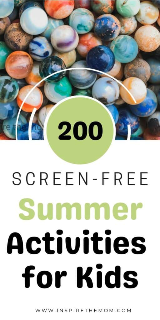 200 screen free summer activities for kids pin