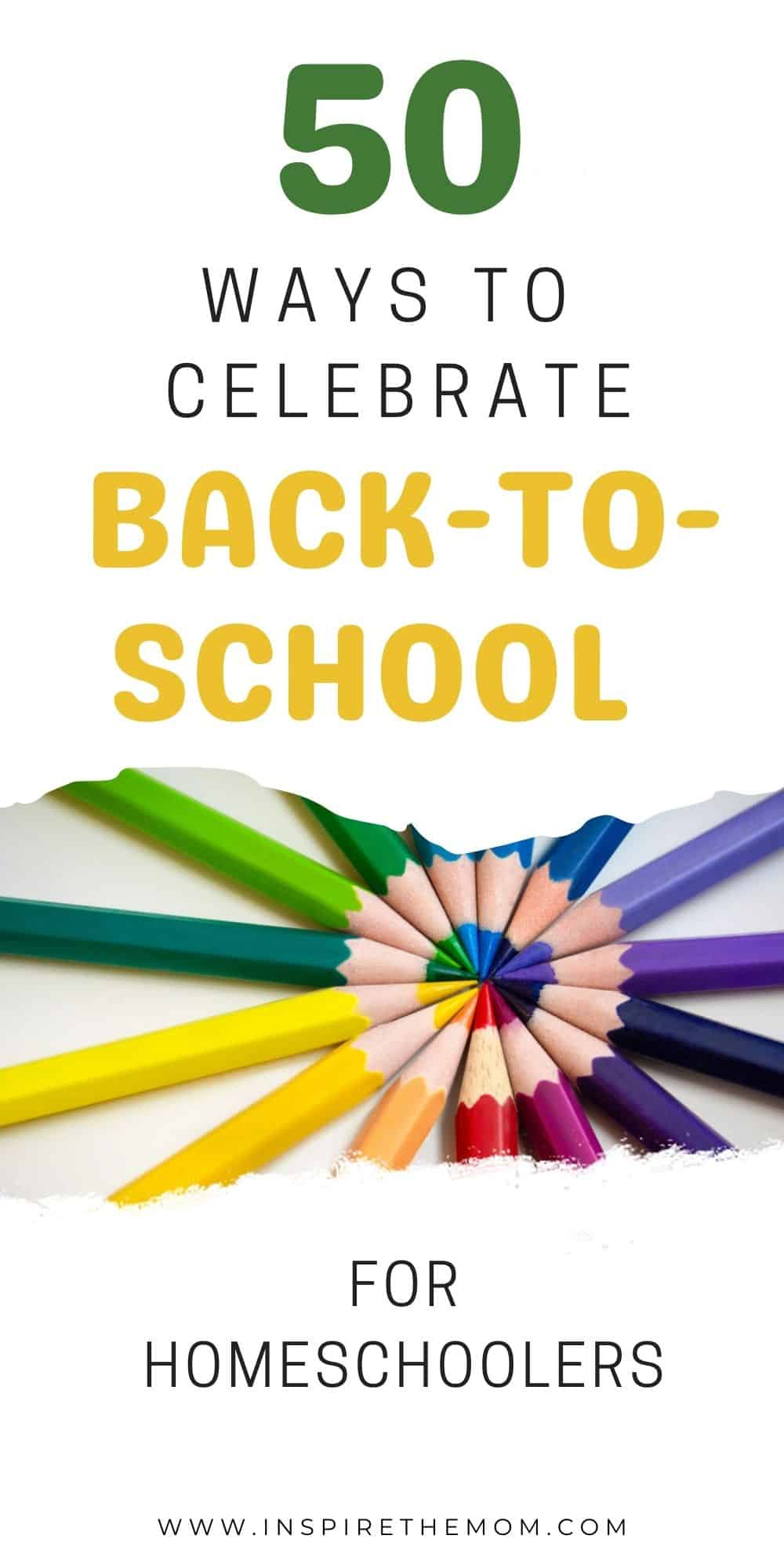 50 ways to celebrate back to school for homeschoolers pin